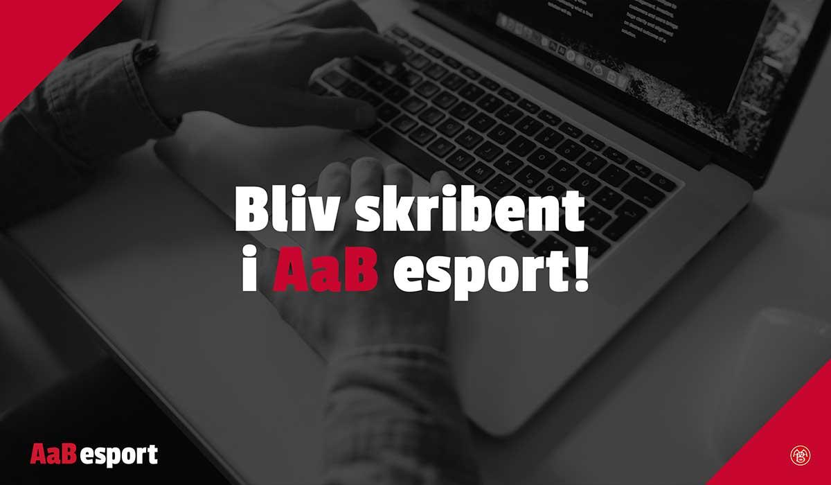 Tekstforfatter og skribent hos AaB esport